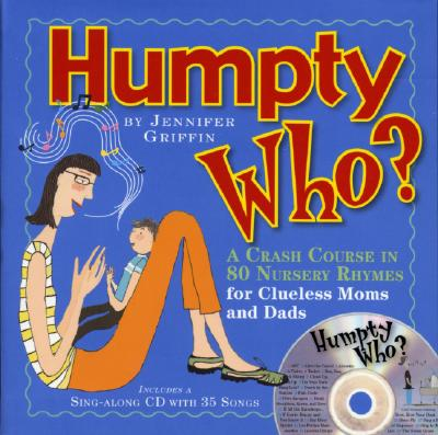 Humpty Who? By Griffin, Jennifer
